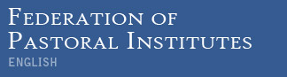 Federation of Pastoral Institutes English